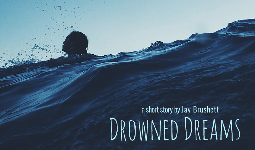 Drowned Dreams
